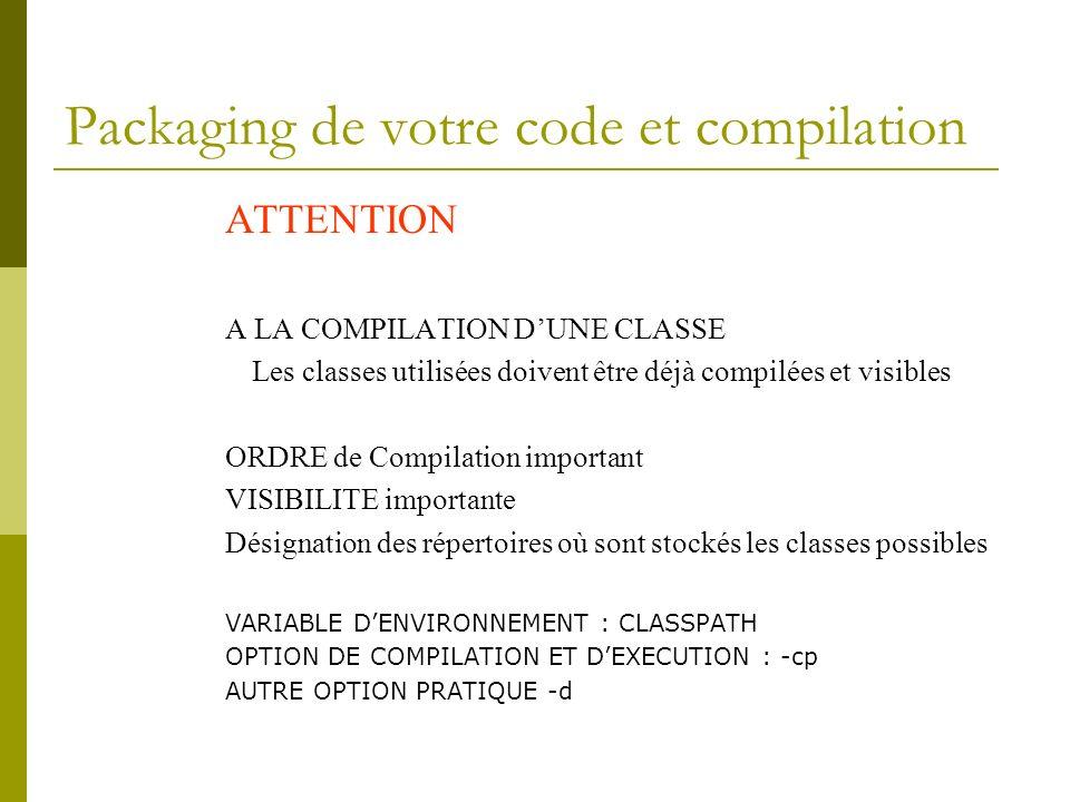Packaging de votre code et compilation