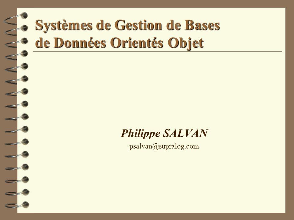 Systèmes de Gestion de Bases de Données Orientés Objet