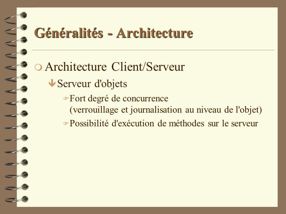 Syst mes de gestion de bases de donn es orient s objet for Architecture client serveur