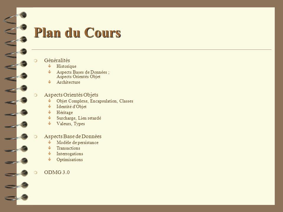 Plan du Cours Généralités Aspects Orientés Objets