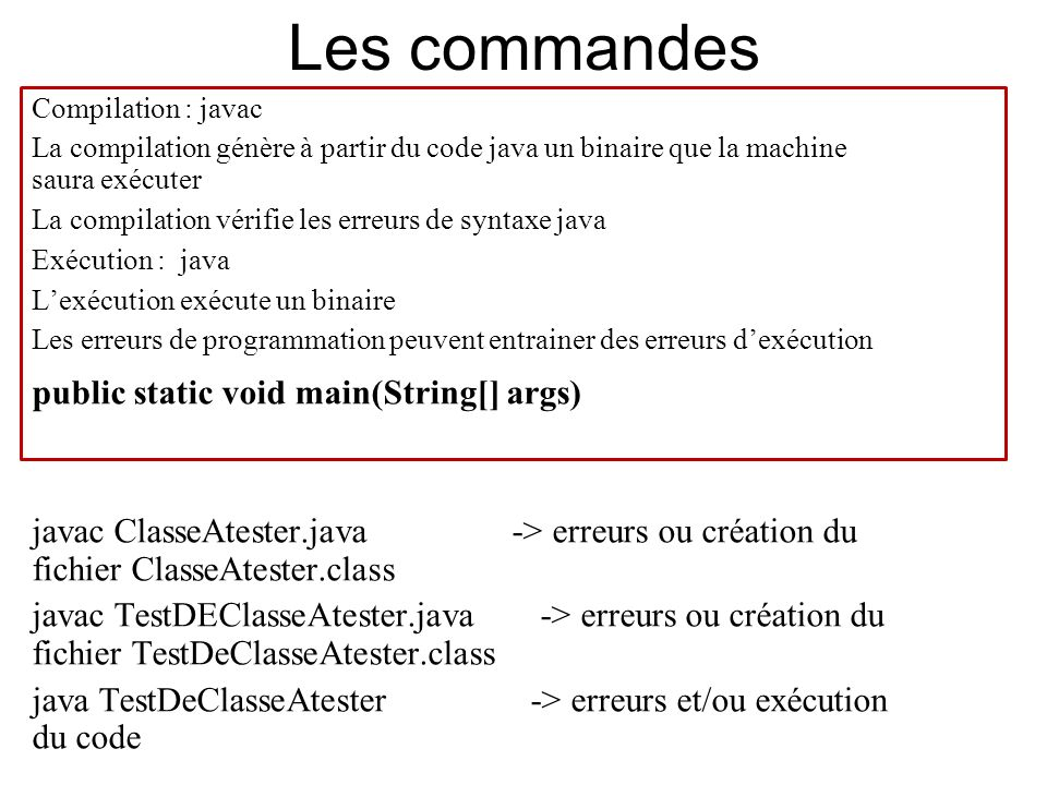 Les commandes public static void main(String[] args)‏