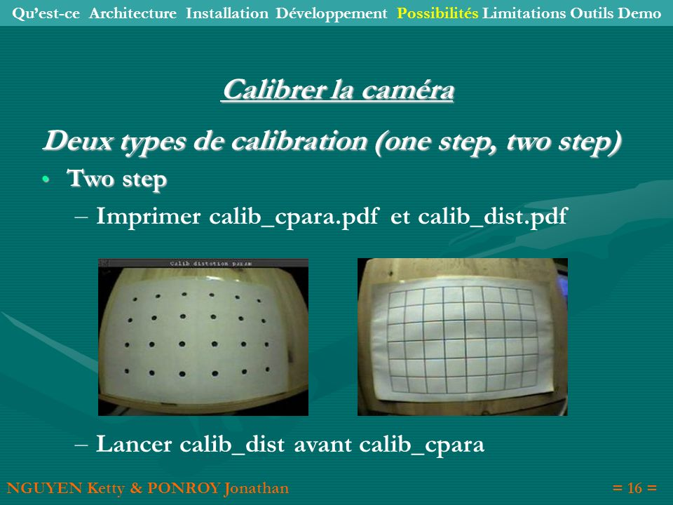 Deux types de calibration (one step, two step)