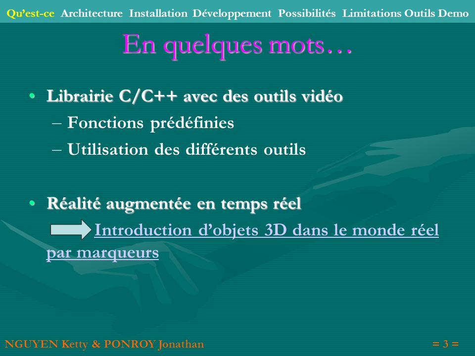 En quelques mots… Librairie C/C++ avec des outils vidéo
