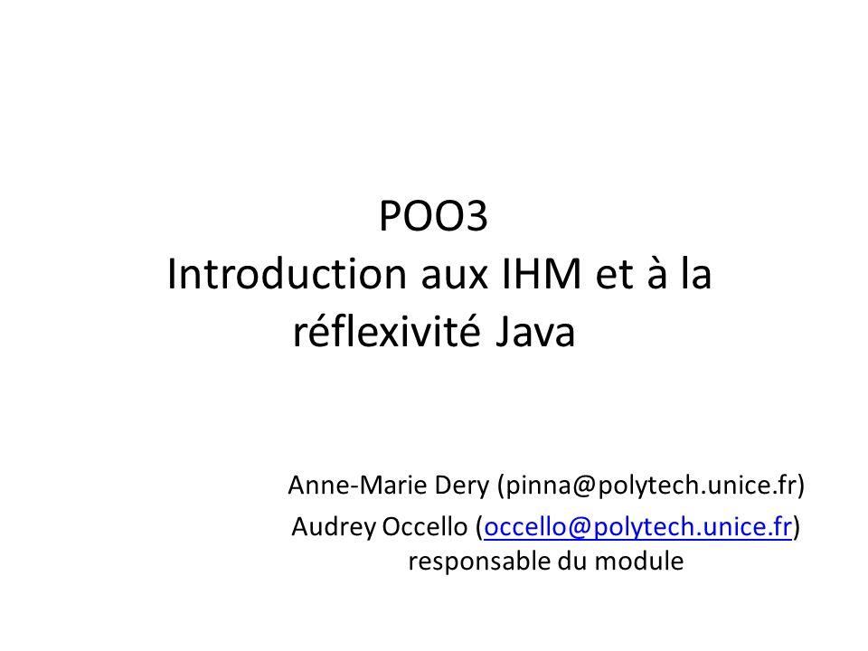 POO3 Introduction aux IHM et à la réflexivité Java