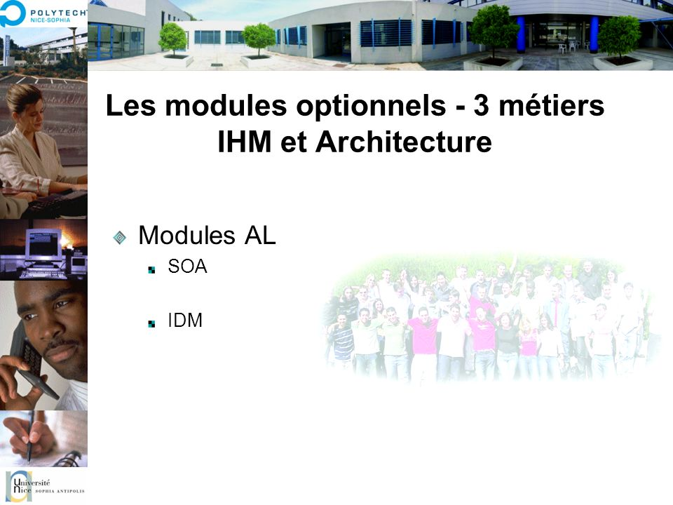 Les modules optionnels - 3 métiers IHM et Architecture