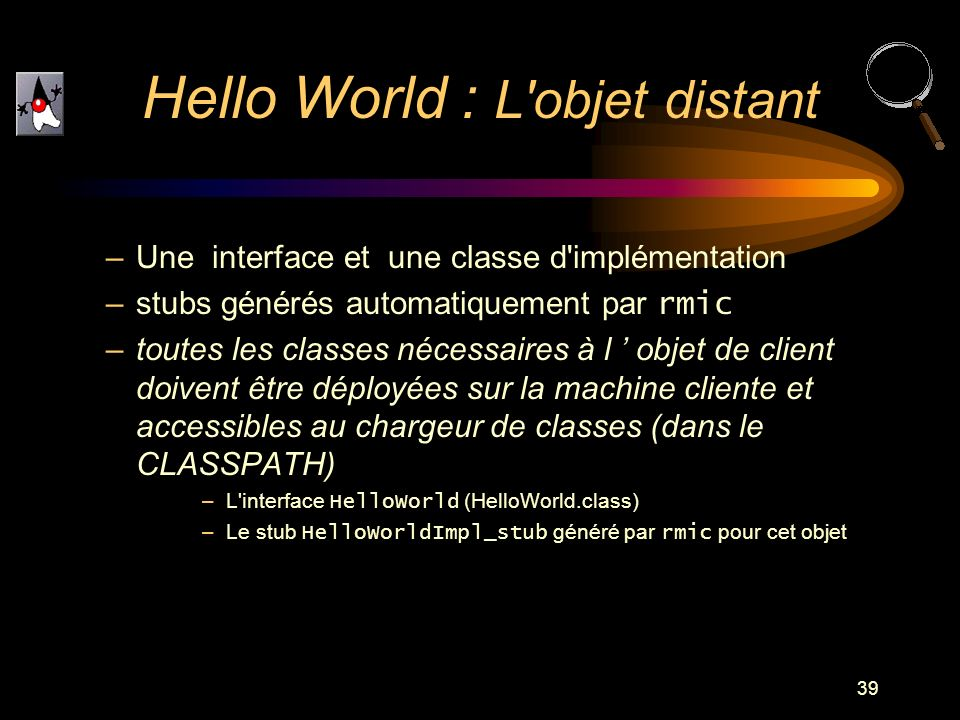 Hello World : L objet distant