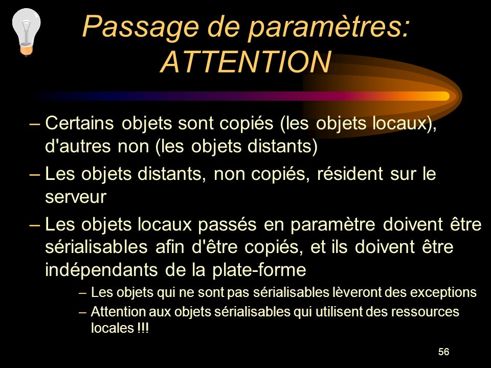 Passage de paramètres: ATTENTION