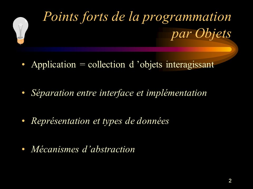 Points forts de la programmation par Objets