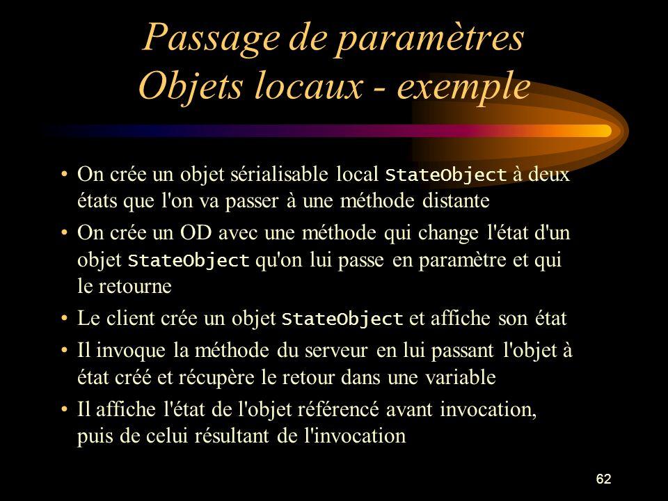 Passage de paramètres Objets locaux - exemple