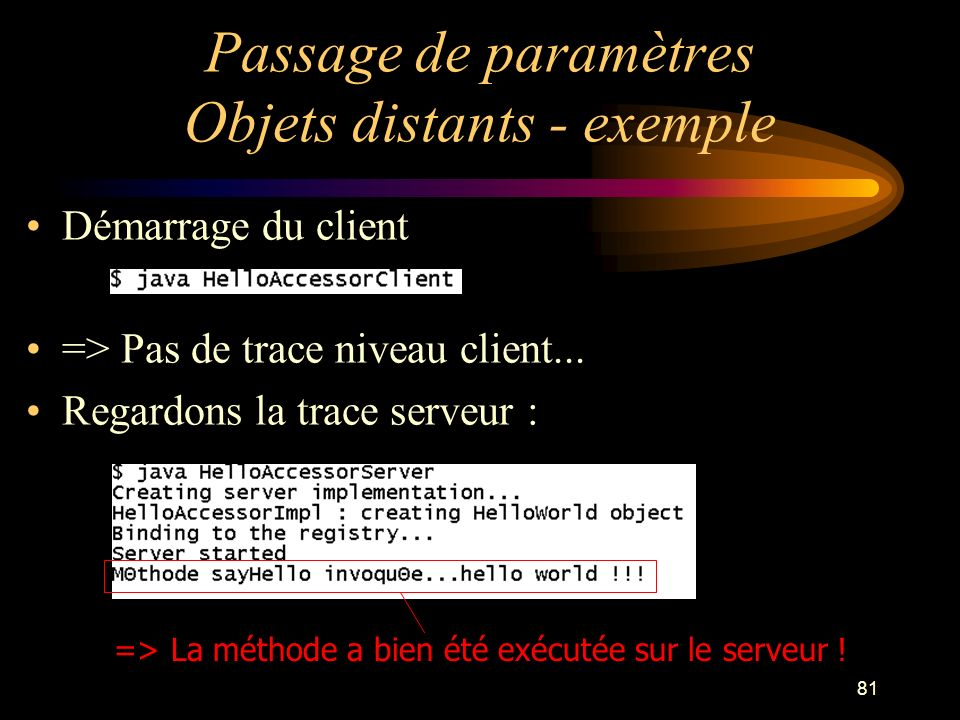 Passage de paramètres Objets distants - exemple