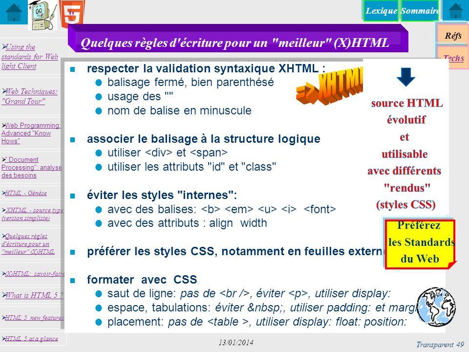 Quelques règles d écriture pour un meilleur (X)HTML