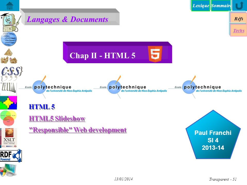 Chap II - HTML 5 HTML 5 HTML5 Slideshow Responsible Web development