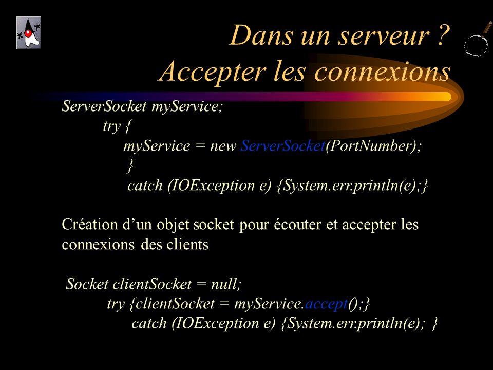 Dans un serveur Accepter les connexions
