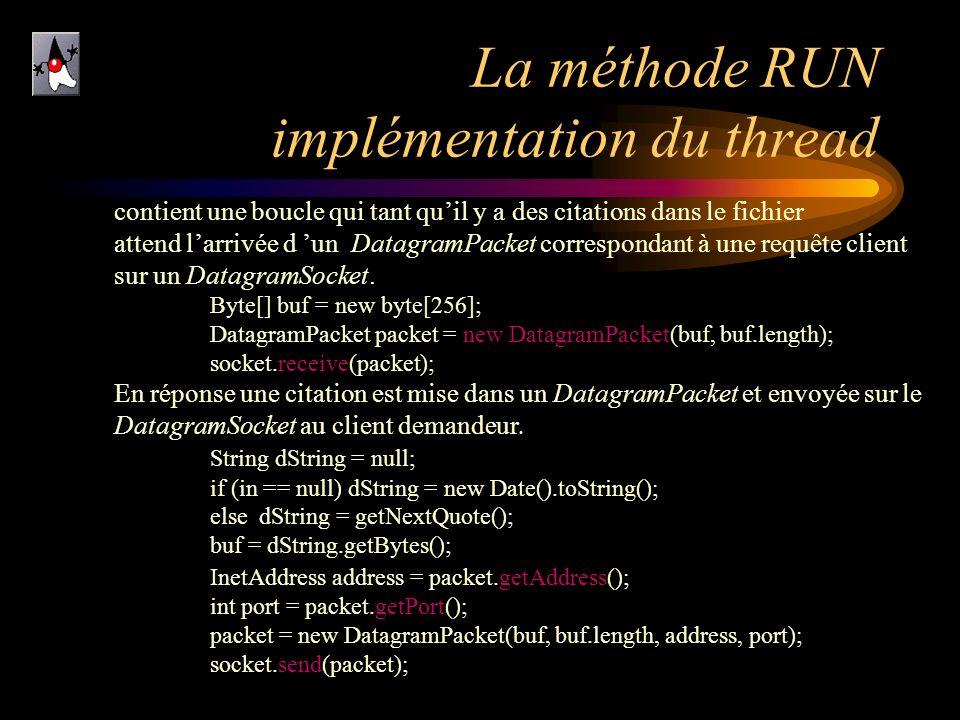 La méthode RUN implémentation du thread