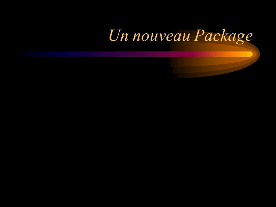 Un nouveau Package