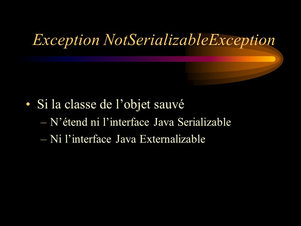 Exception NotSerializableException