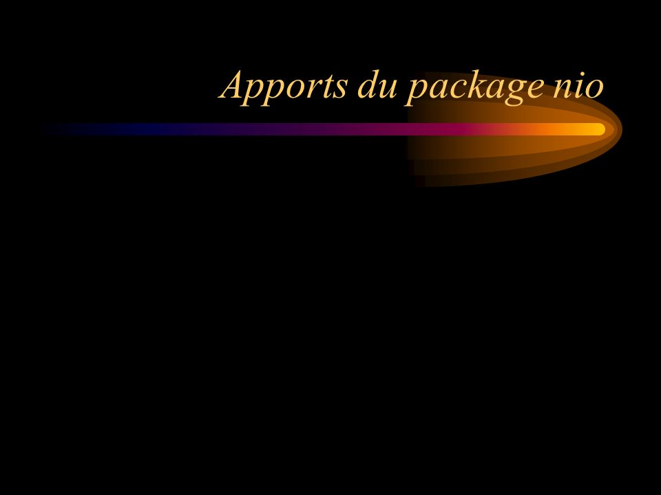 Apports du package nio
