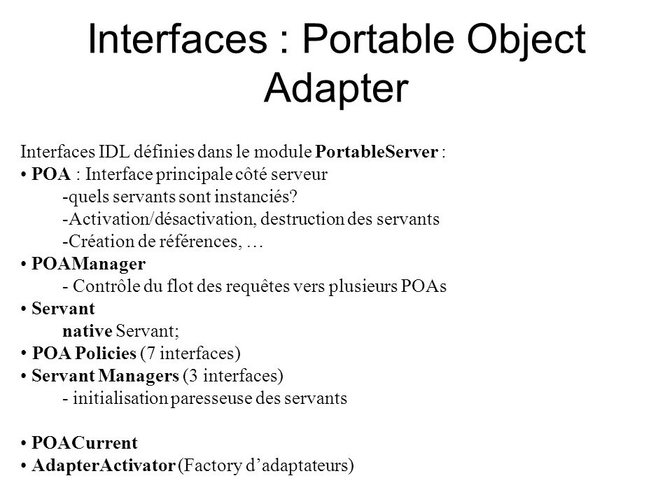 Interfaces : Portable Object Adapter