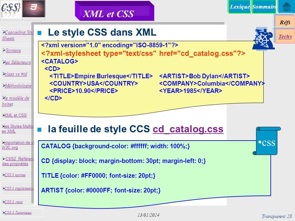 css XML et CSS Le style CSS dans XML cd_catalog.xml