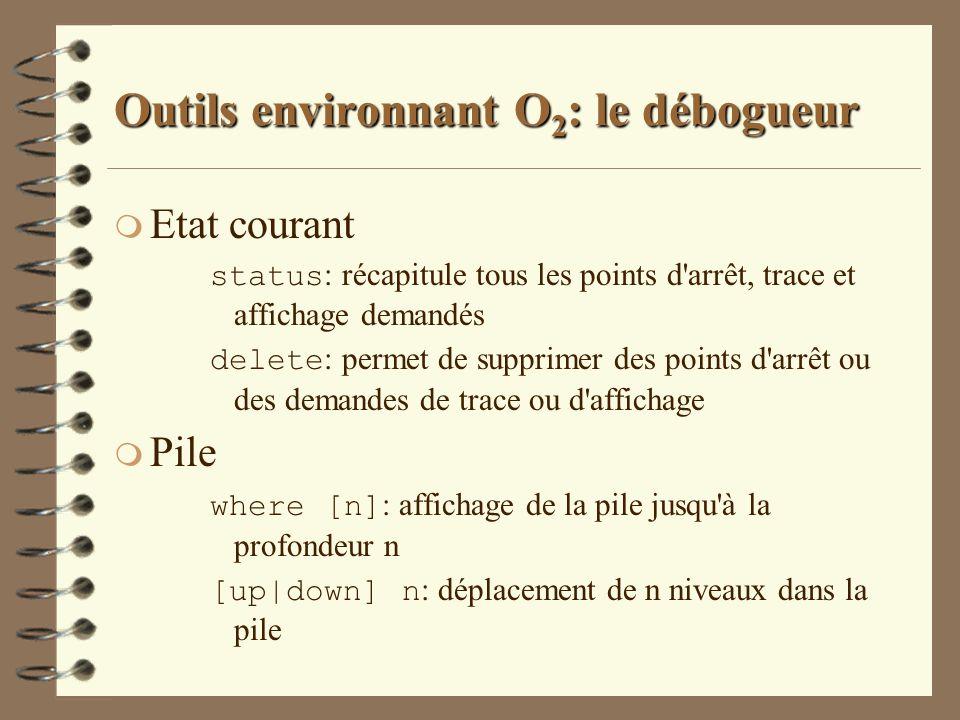 Outils environnant O2: le débogueur