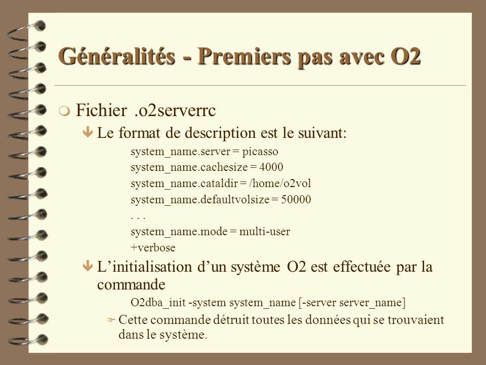 Généralités - Premiers pas avec O2