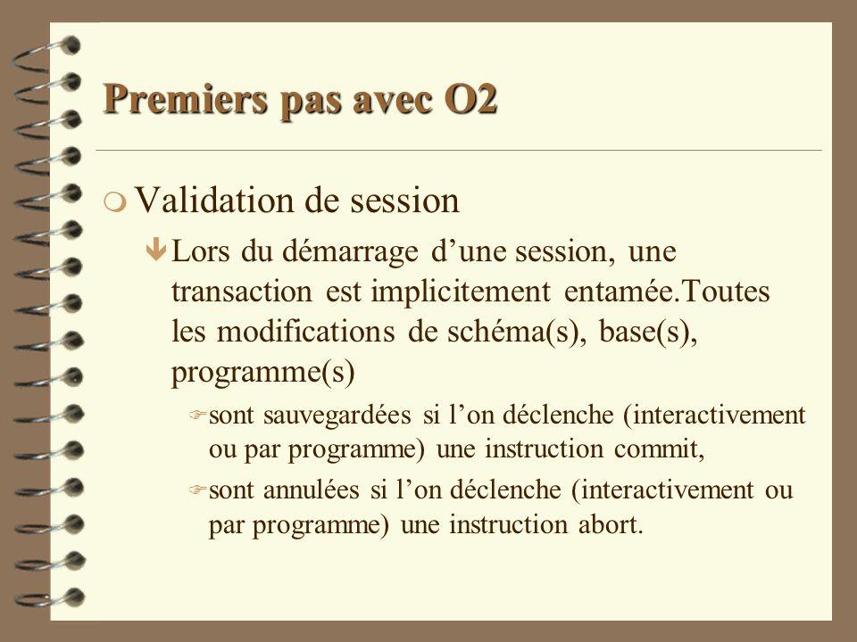 Premiers pas avec O2 Validation de session