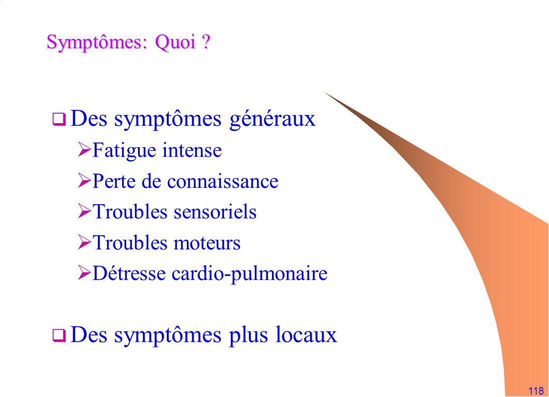 Des symptômes généraux