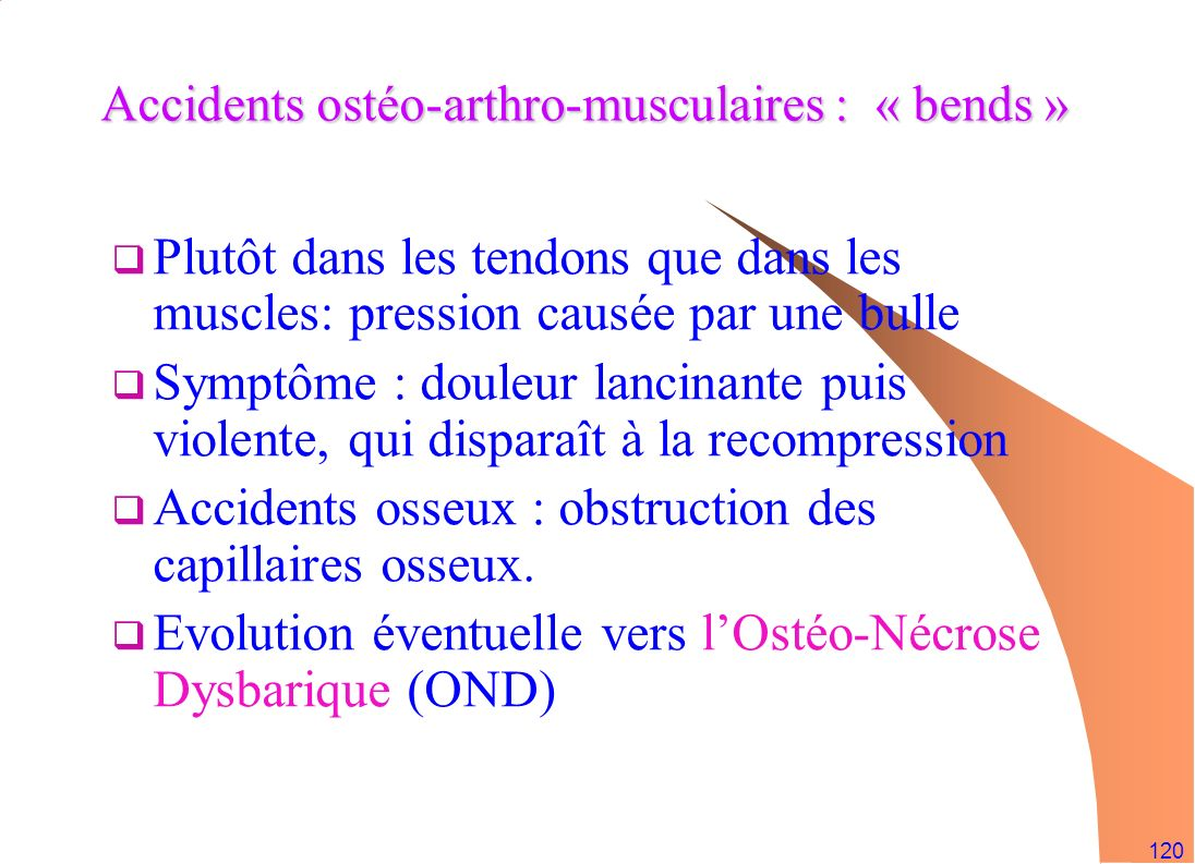 Accidents ostéo-arthro-musculaires : « bends »