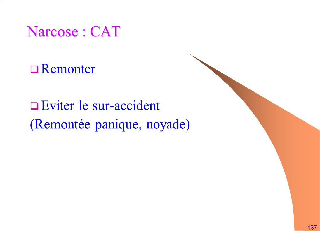 Narcose : CAT Remonter Eviter le sur-accident