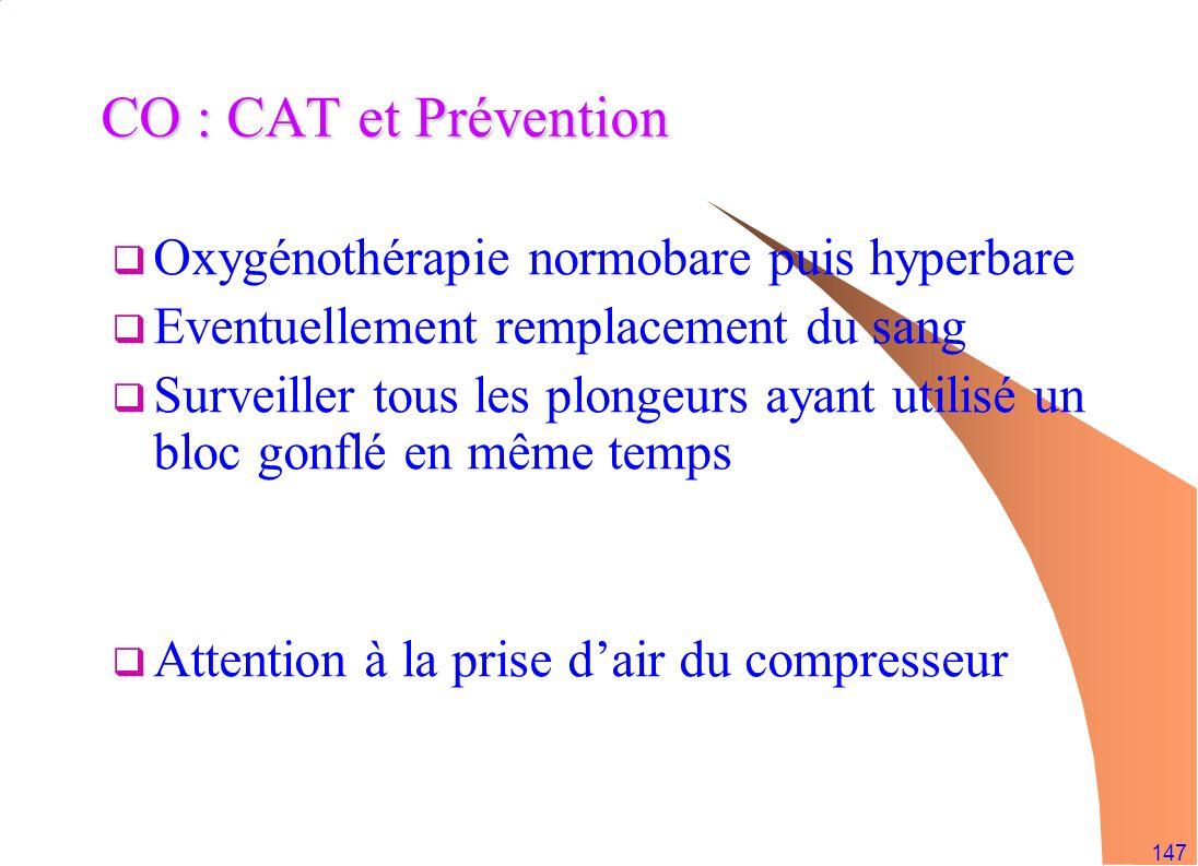 CO : CAT et Prévention Oxygénothérapie normobare puis hyperbare