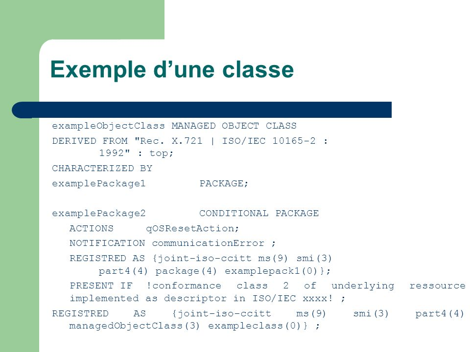 Exemple d'une classe exampleObjectClass MANAGED OBJECT CLASS