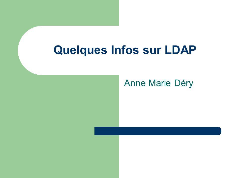 Quelques Infos sur LDAP