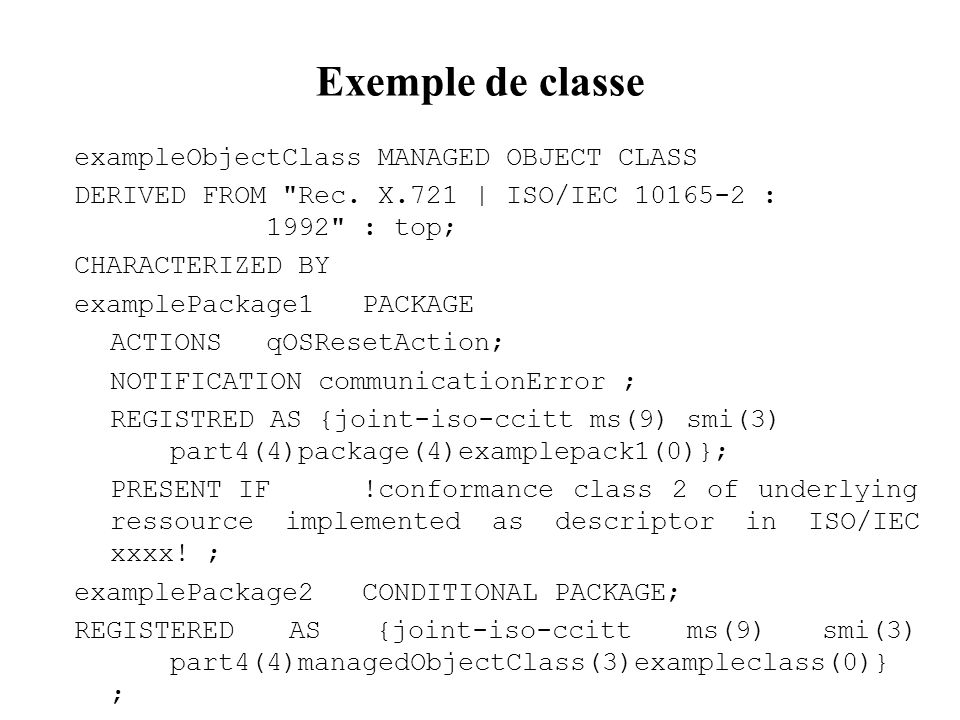 Exemple de classe exampleObjectClass MANAGED OBJECT CLASS