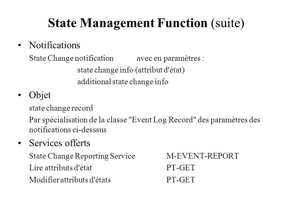 State Management Function (suite)