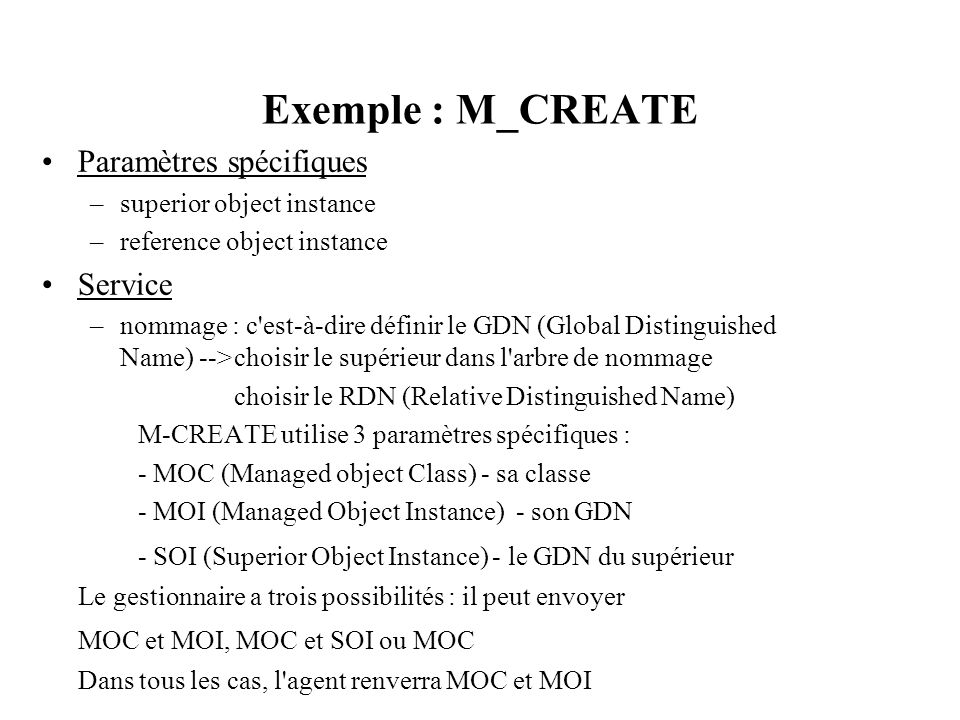 Exemple : M_CREATE Paramètres spécifiques Service