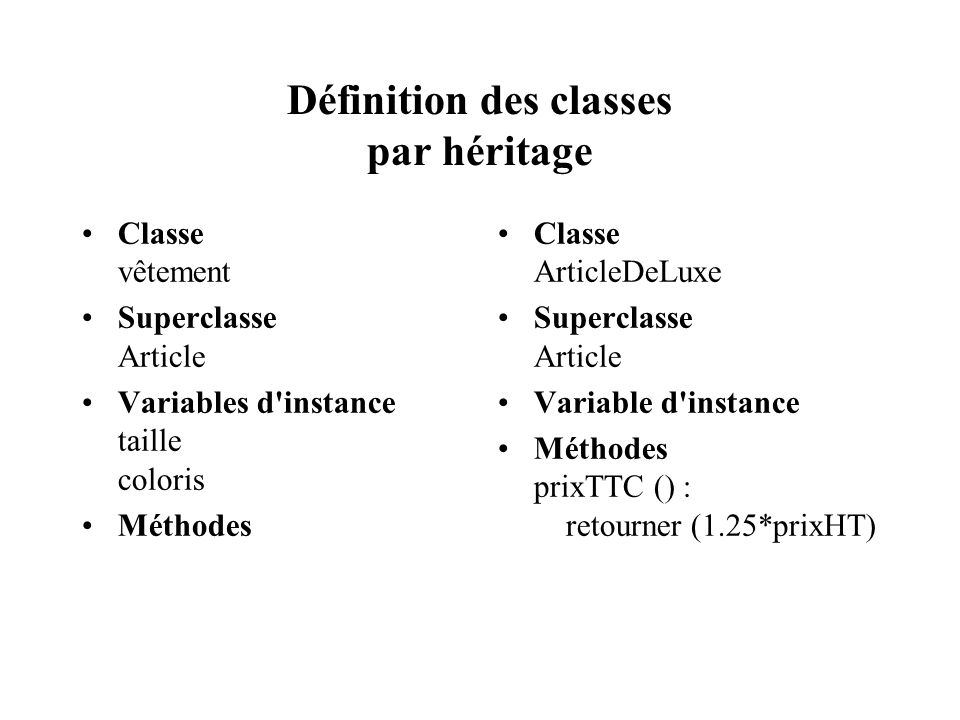 Définition des classes par héritage