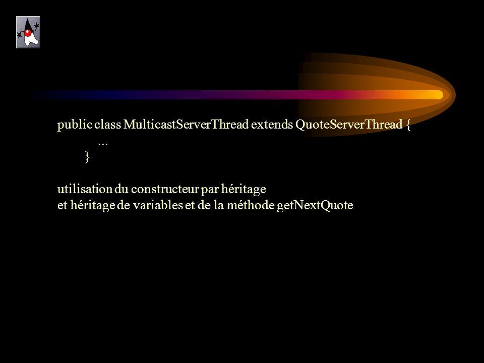 public class MulticastServerThread extends QuoteServerThread {