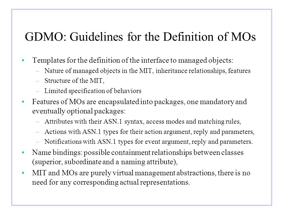 GDMO: Guidelines for the Definition of MOs