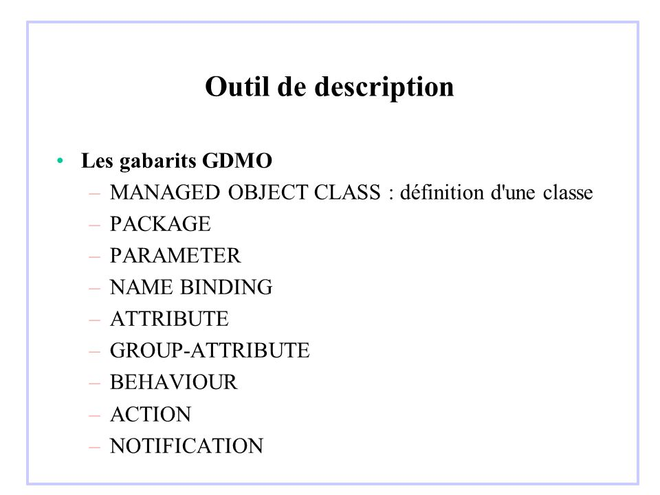 Outil de description Les gabarits GDMO