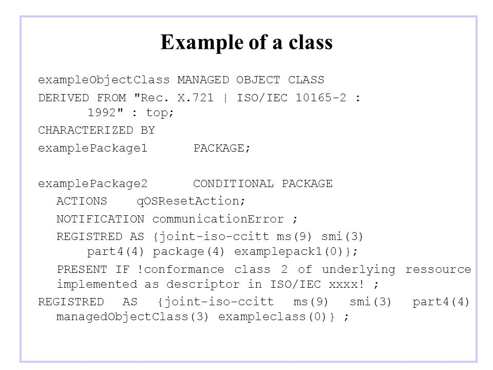 Example of a class exampleObjectClass MANAGED OBJECT CLASS