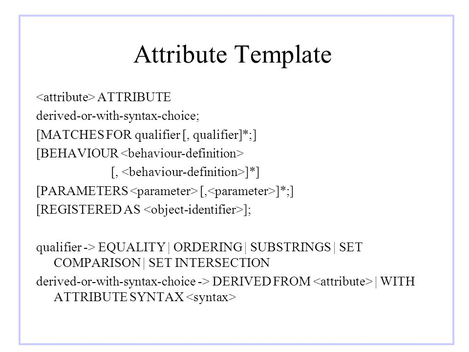 Attribute Template <attribute> ATTRIBUTE