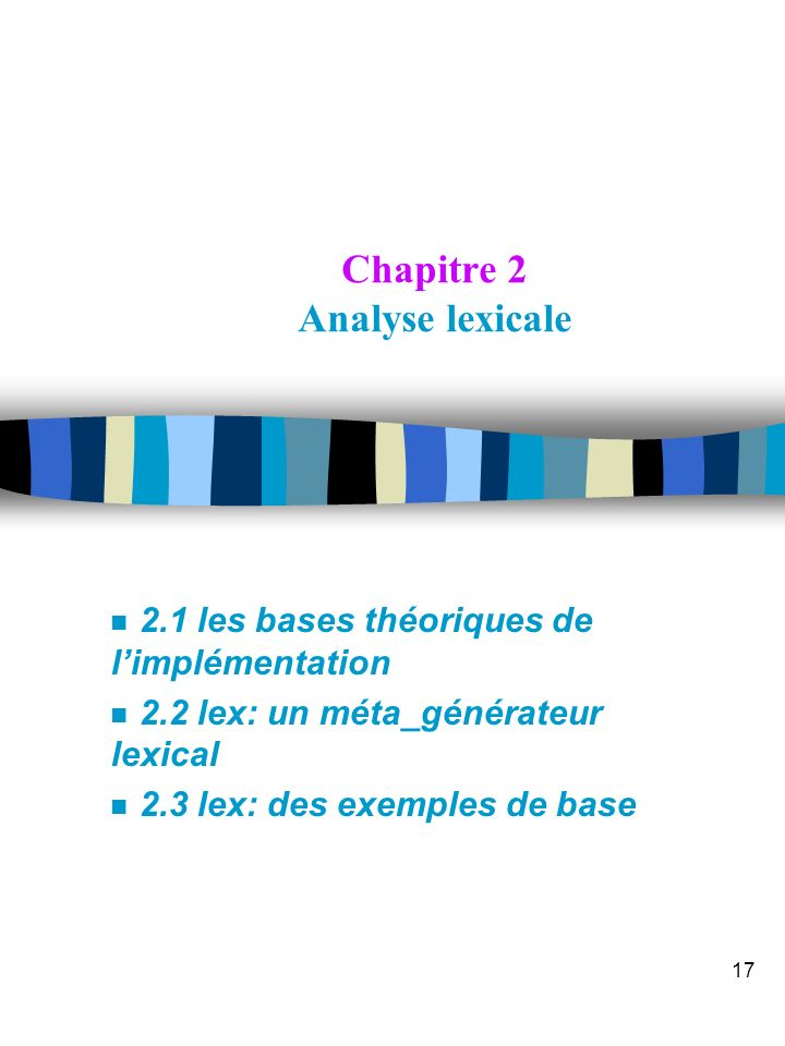 Chapitre 2 Analyse lexicale