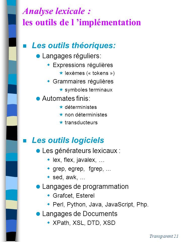 Analyse lexicale : les outils de l 'implémentation