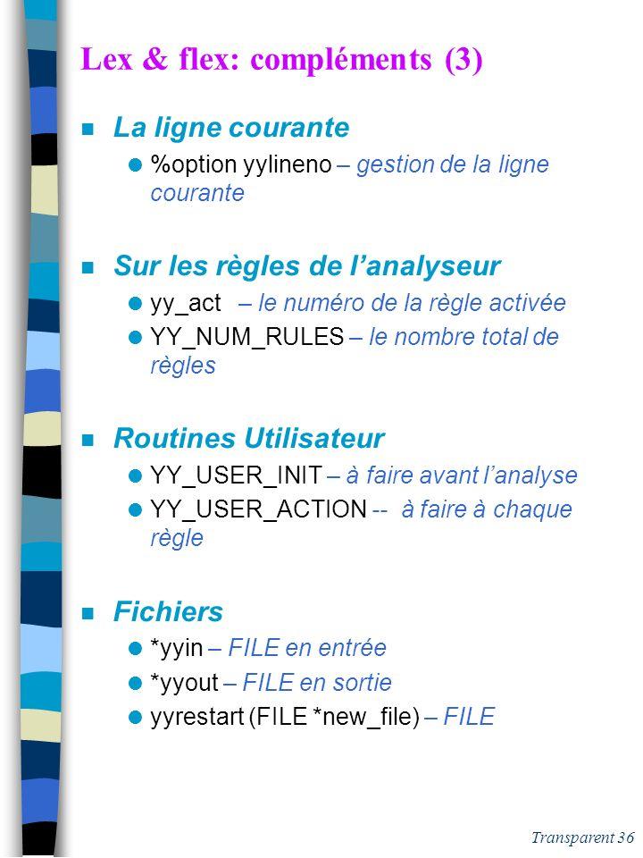 Lex & flex: compléments (3)