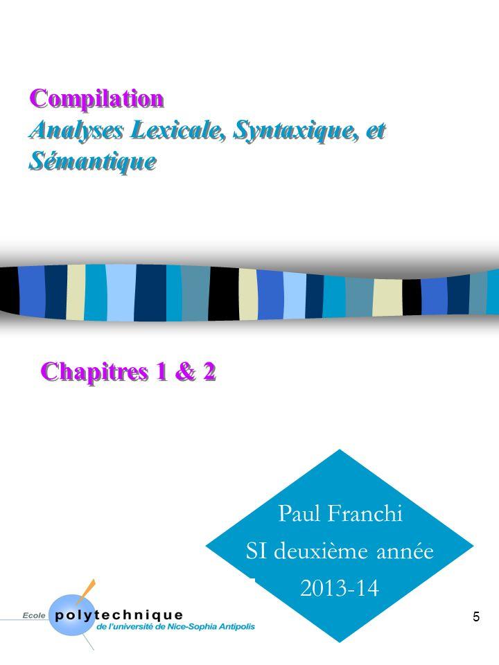 Compilation Analyses Lexicale, Syntaxique, et Sémantique