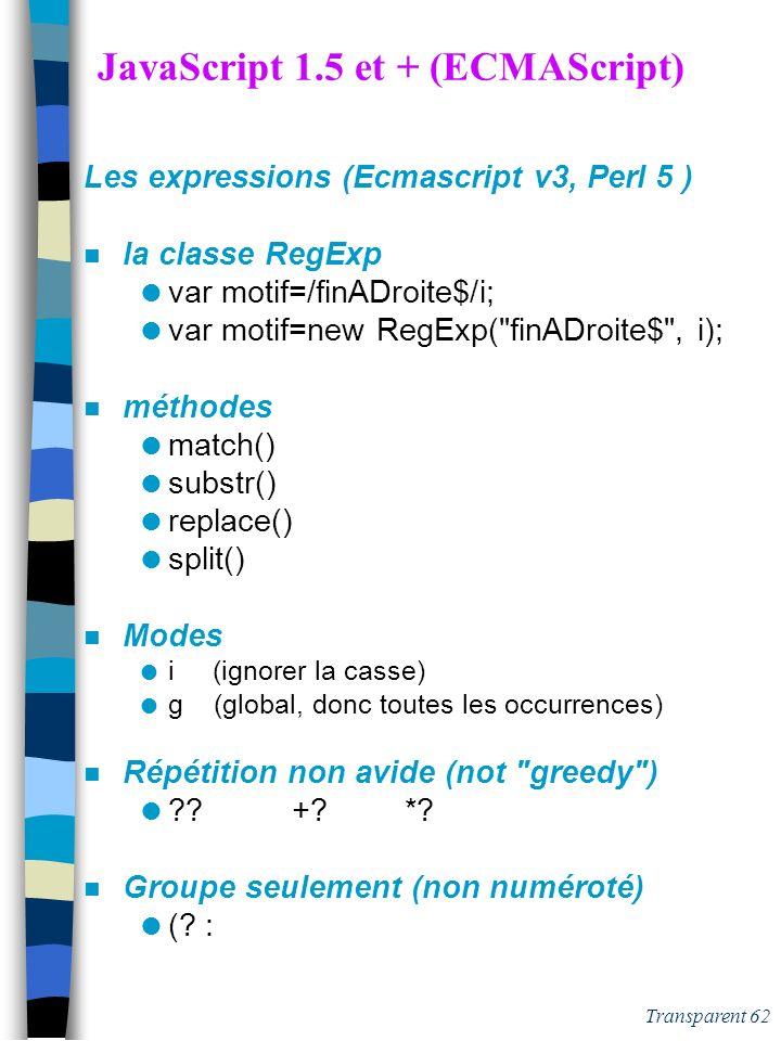 JavaScript 1.5 et + (ECMAScript)