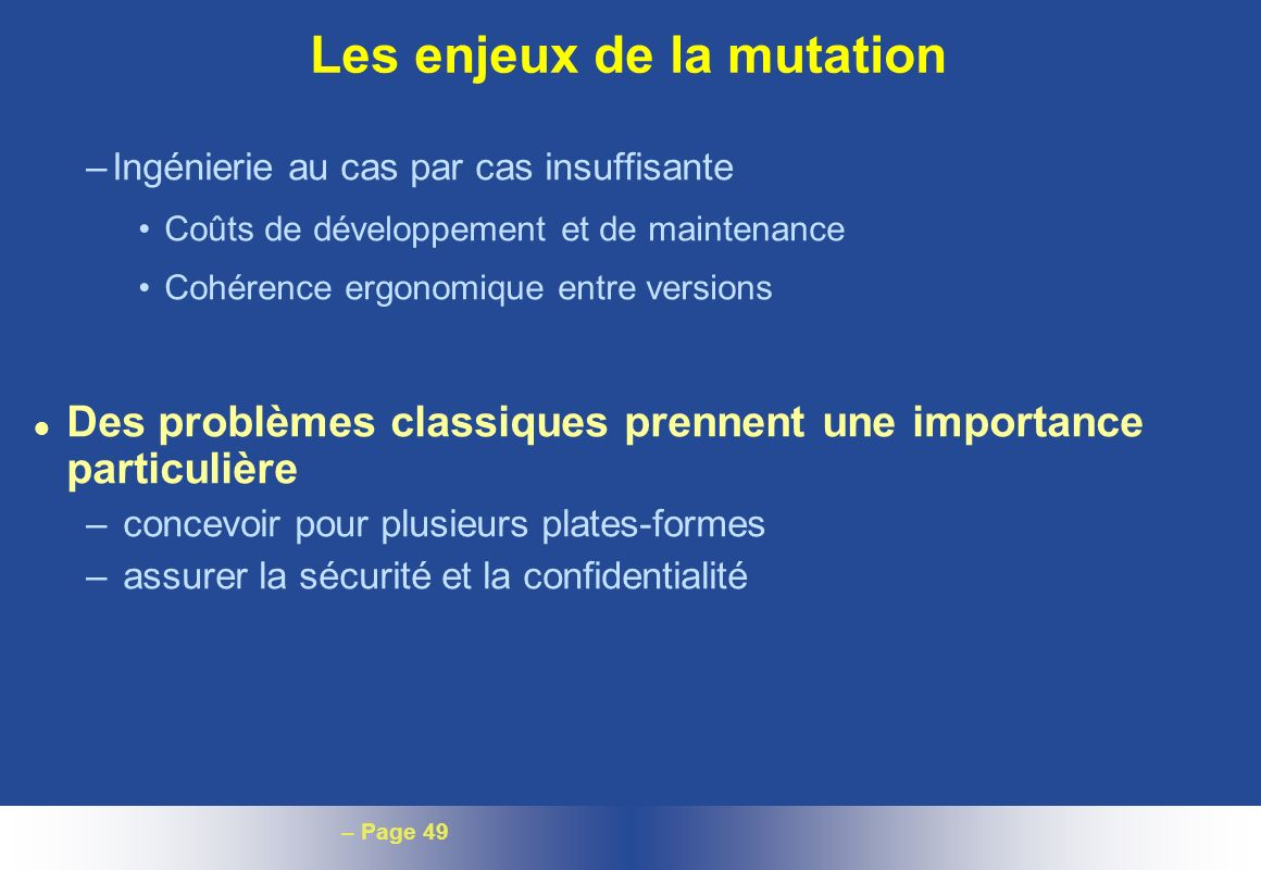 Les enjeux de la mutation