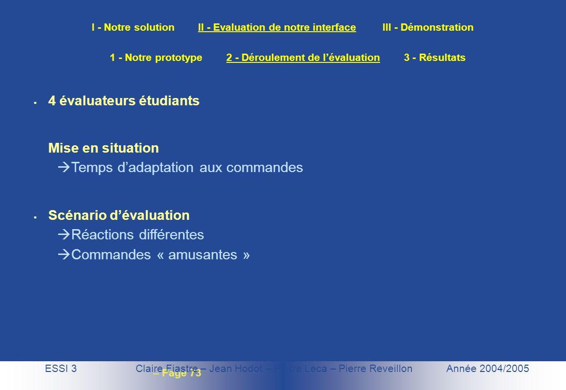 1 - Notre prototype 2 - Déroulement de l'évaluation 3 - Résultats