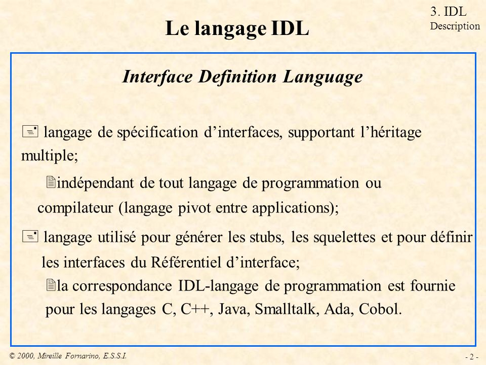 Le langage IDL Interface Definition Language