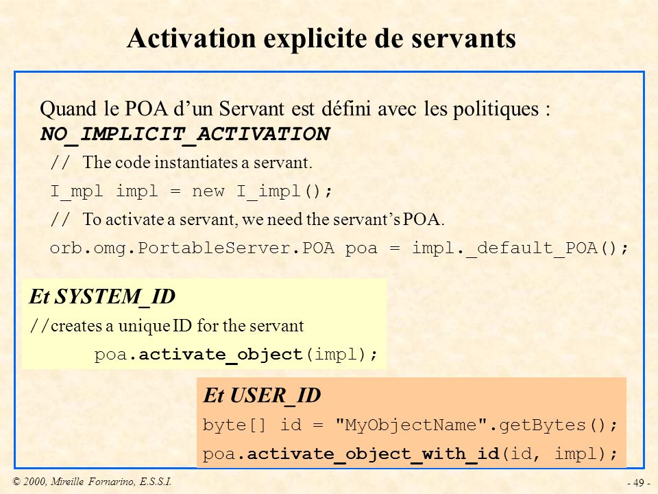 Activation explicite de servants